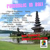 Romantic In Bali von Various Artists