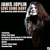 To Love Some Body (Live) de Janis Joplin