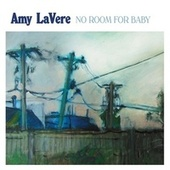 No Room for Baby by Amy LaVere