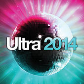 Ultra 2014 von Various Artists