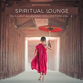 Spiritual Lounge, Chillout & Lounge Collection Vol. 2 di Various Artists