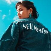 We'll Never Die van Anly