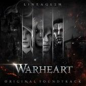 Lineage2m - Warheart von Ncsound