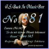 J.S.Bach:Ich lebe, mein Herze, BWV 145 (Musical Box) de Shinji Ishihara