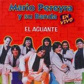 El Aguante (En Vivo) by Mario Pereyra y Su Banda