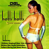 Hotti Hotti Gspot Riddim von Various Artists