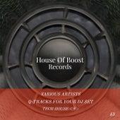 Q-Tracks For Your Dj Set Tech House 8 de Torres De Lara