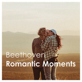 Beethoven: Romantic Moments von Various Artists