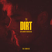 The Dirt (The Remixes) von Benjamin Ingrosso