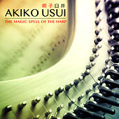 The Magic Spell of the Harp di Akiko Usui