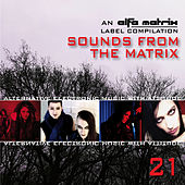 Sounds from the Matrix 021 by Various Artists