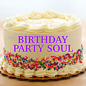 Birthday Party Soul de Various Artists