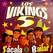 Sacala A Bailar (Remastered) de Los Vikings 5