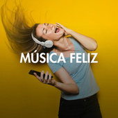 Música Feliz by Various Artists