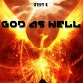 God as Hell von Stefy K