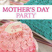 Mother's Day Party de Various Artists