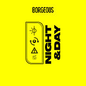 Night & Day by Borgeous