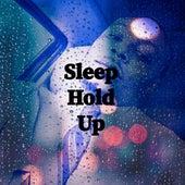 Sleep Hold Up von Sleepy