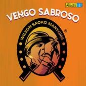 Vengo Sabroso by Wilson Saoko