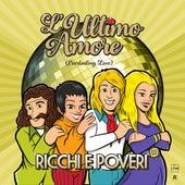 L'ultimo Amore (Everlasting Love) de Ricchi E Poveri