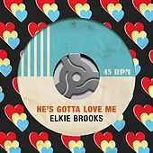 He's Gotta Love Me de Elkie Brooks