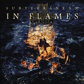 Subterranean by In Flames