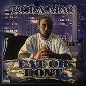 Eat or Dont, Vol. 1 by KolaMac