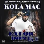 Eat Or Don't, Vol. 2 by KolaMac
