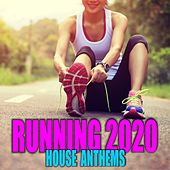 Running 2020: House Anthems de Various Artists