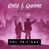 Kings & Queens (The Remixes) by D-Wayne
