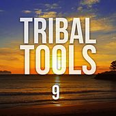 Tribal Tools, Vol. 9 by Various Artists