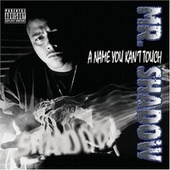 A Name You Kan't Touch von Mr. Shadow