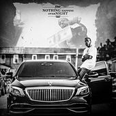 Nothing Happens Overnight by Trav