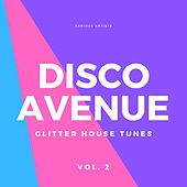 Disco Avenue (Glitter House Tunes), Vol. 2 de Various Artists