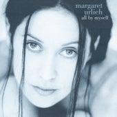 All By Myself von Margaret Urlich