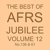 THE BEST OF AFRS JUBILEE, Vol. 12 No. 136 & 61 von Various Artists