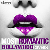Most Romantic Bollywood Covers by Various Artists