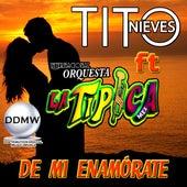 De Mi Enamorate (En Vivo) de Tito Nieves