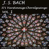 J.S. Bach: 371 Vierstimmige Choralgesänge, Vol. 1 by Claudio Colombo