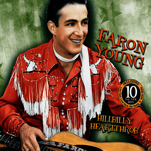 Hillbillly Heartthrob by Faron Young