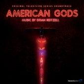 American Gods (Original Series Soundtrack) by Brian Reitzell