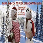 Mr and Mrs Snowman de George Bowley