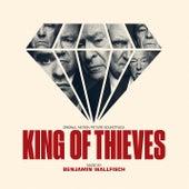 King of Thieves (Original Soundtrack Album) by Benjamin Wallfisch