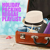 Holiday Packing Reggae Playlist de Various Artists