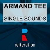 Single Sounds by Armand Tee