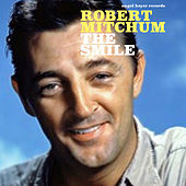 The Smile - Sunny Feelings by Robert Mitchum