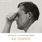 Nothing but the Whole Wide World - Christmas Love by Ray Conniff