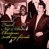 Christmas with My Friends - Happy Holidays to You and Yours by Frank Sinatra