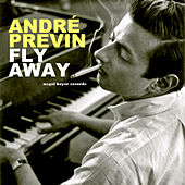 Fly Away by André Previn