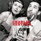Someone to Watch over Me de Charlie Ventura